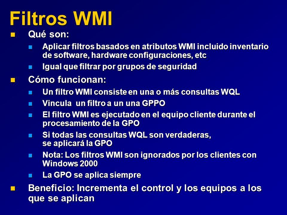 Filtros WMI Qué son: Cómo funcionan:
