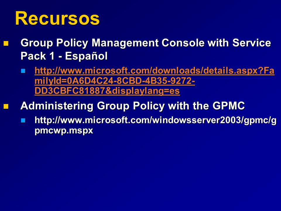 Recursos Group Policy Management Console with Service Pack 1 - Español