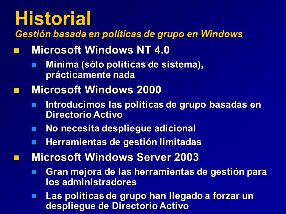 Historial Gestión basada en políticas de grupo en Windows