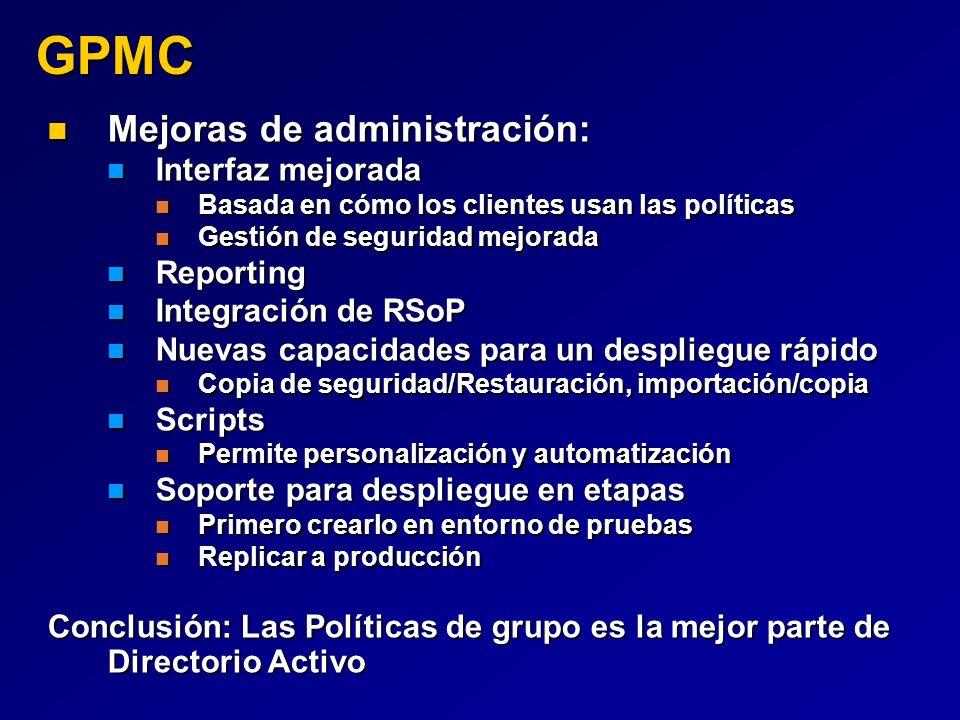 GPMC Mejoras de administración: Interfaz mejorada Reporting