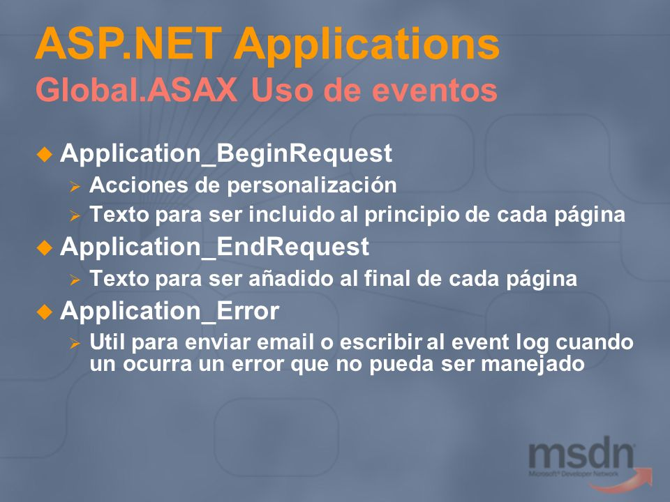 ASP.NET Applications Global.ASAX Uso de eventos