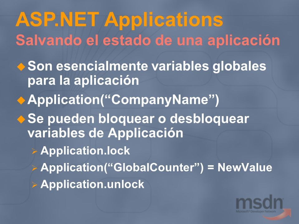 ASP.NET Applications Salvando el estado de una aplicación