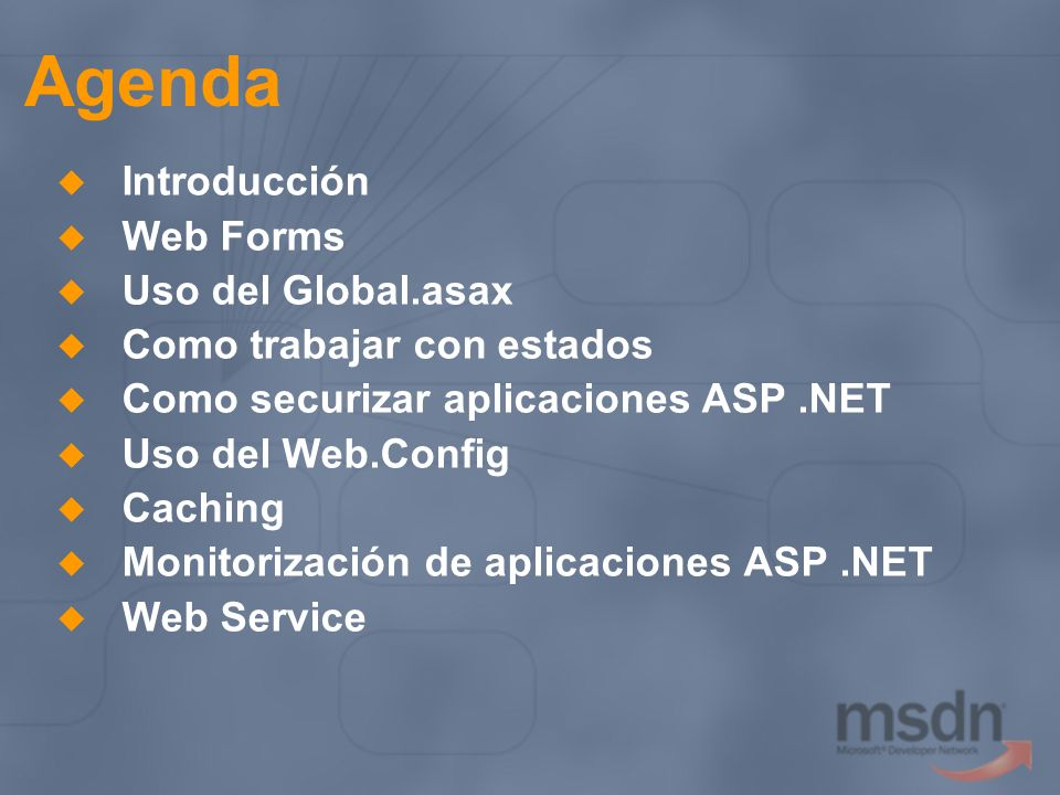 Agenda Introducción Web Forms Uso del Global.asax