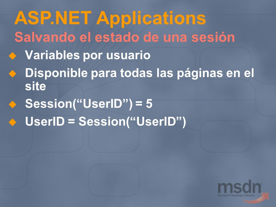 ASP.NET Applications Salvando el estado de una sesión