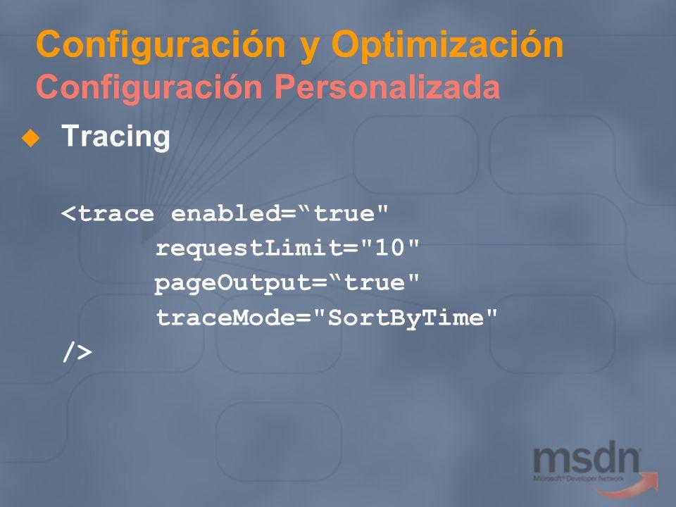 Configuración y Optimización Configuración Personalizada