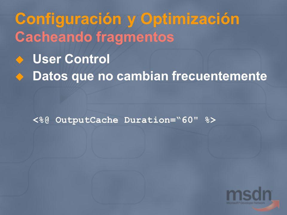 Configuración y Optimización Cacheando fragmentos