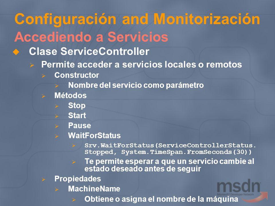 Configuración and Monitorización Accediendo a Servicios
