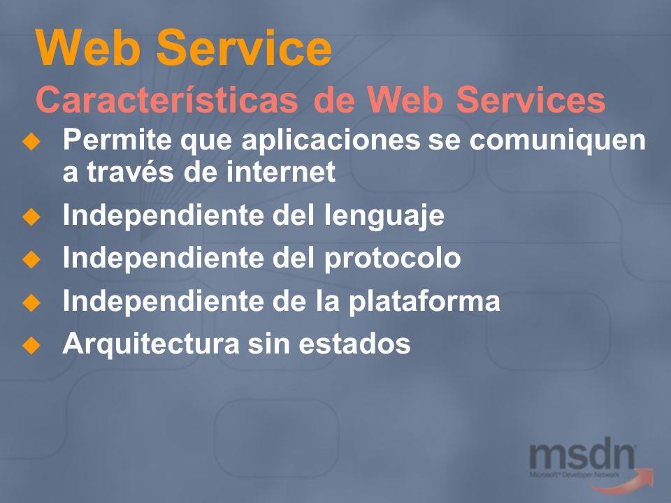 Web Service Características de Web Services