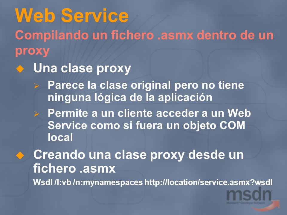 Web Service Compilando un fichero .asmx dentro de un proxy