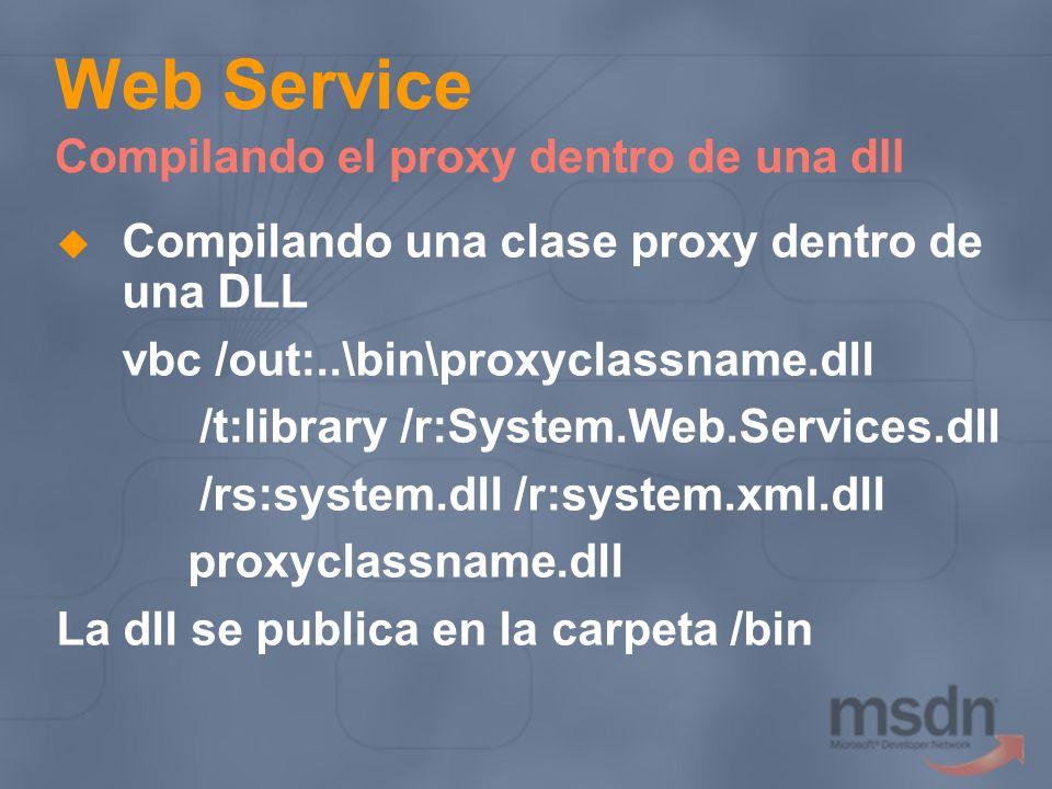 Web Service Compilando el proxy dentro de una dll