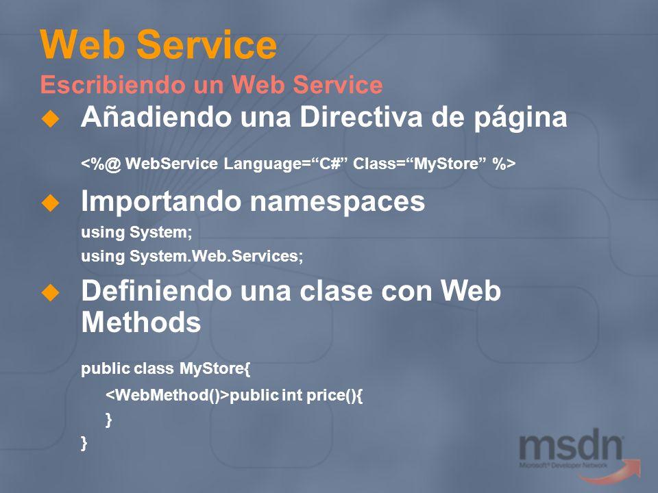 Web Service Escribiendo un Web Service