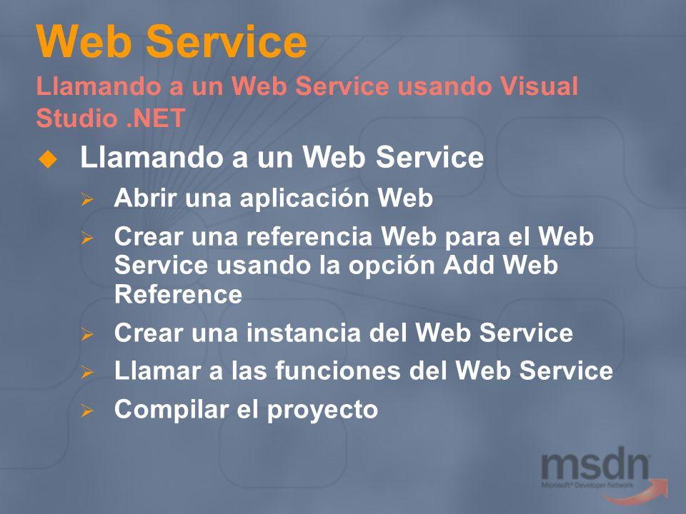 Web Service Llamando a un Web Service usando Visual Studio .NET
