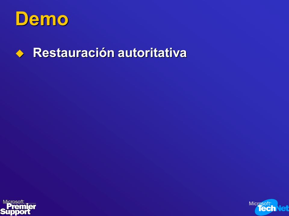 Demo Restauración autoritativa