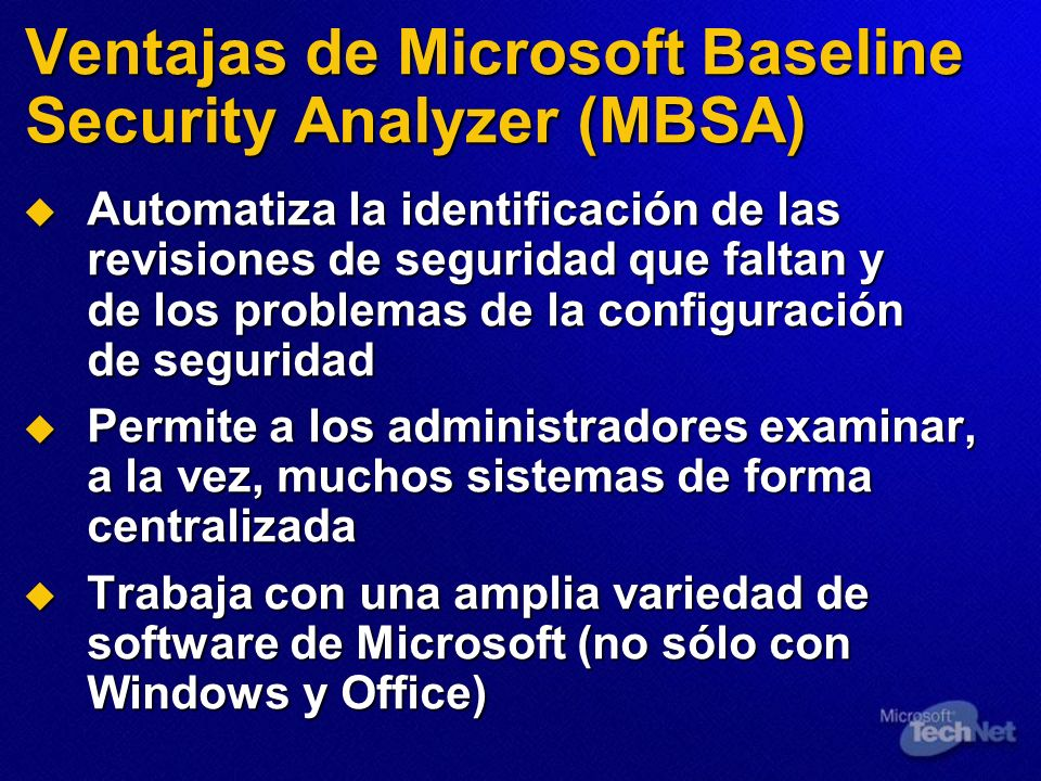 Ventajas de Microsoft Baseline Security Analyzer (MBSA)