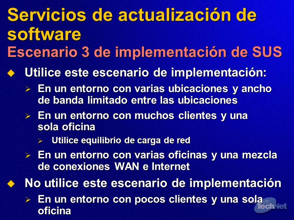 Servicios de actualización de software Escenario 3 de implementación de SUS