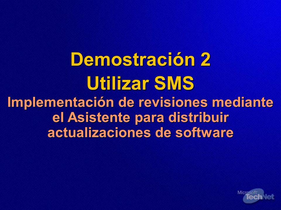 Demostración 2 Utilizar SMS Implementación de revisiones mediante el Asistente para distribuir actualizaciones de software