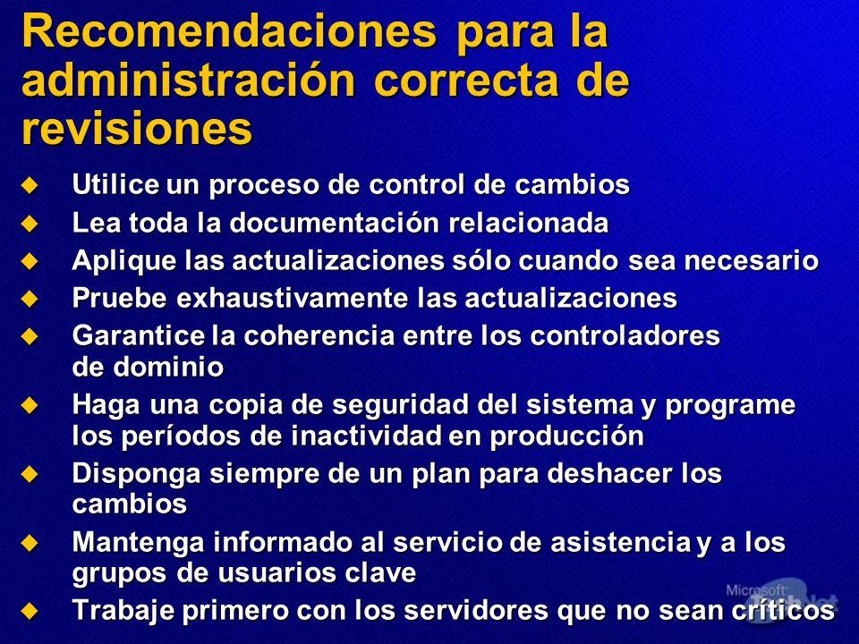 Recomendaciones para la administración correcta de revisiones