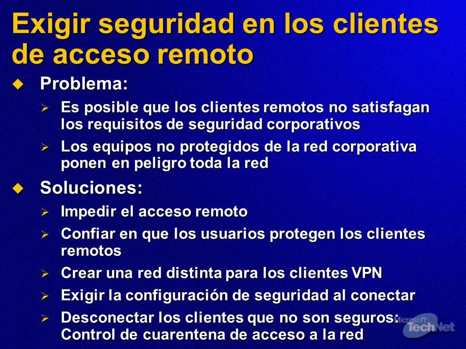 Exigir seguridad en los clientes de acceso remoto