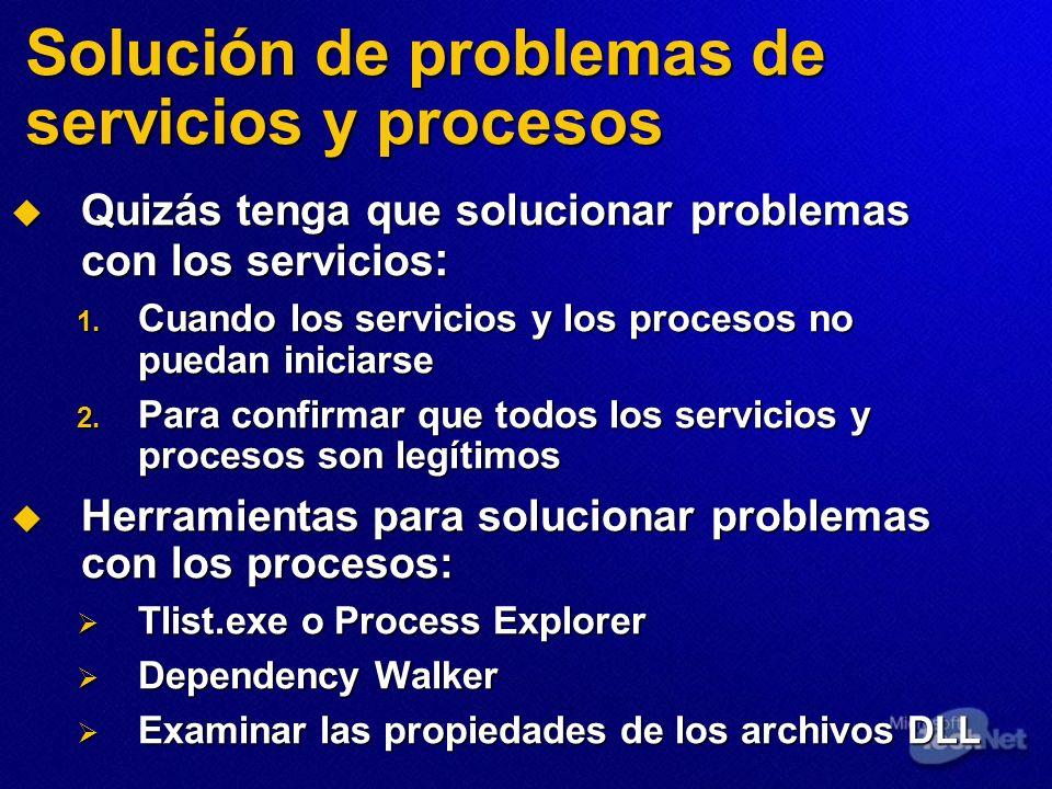 Solución de problemas de servicios y procesos