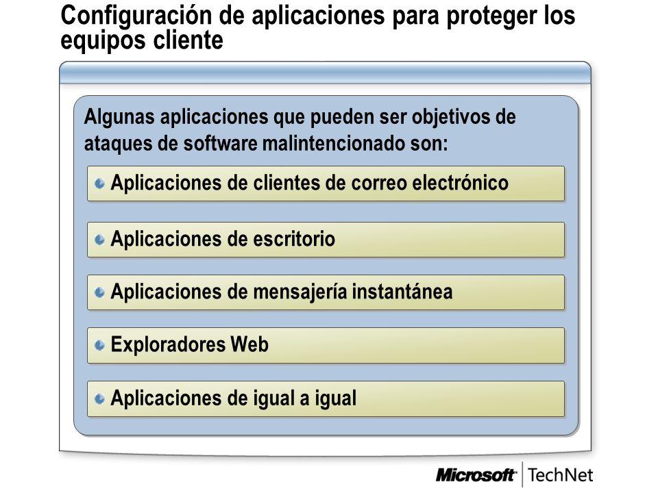 Configuración de aplicaciones para proteger los equipos cliente