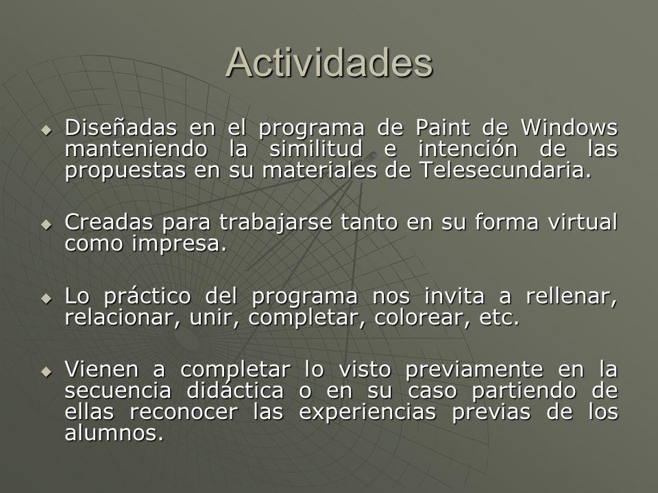 ActividadesDiseñadas en el programa de Paint de Windows manteniendo la similitud e intención de las propuestas en su materiales de Telesecundaria.