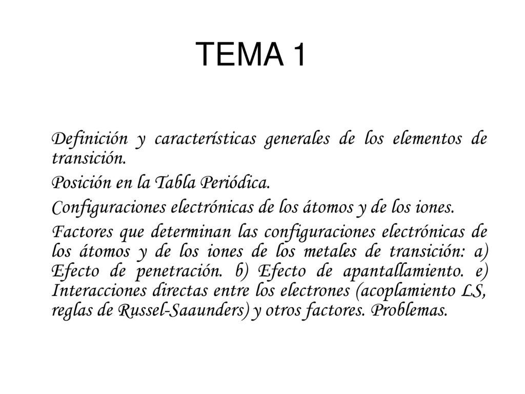 Tema 1 definicin y caractersticas generales de los elementos de tema 1 definicin y caractersticas generales de los elementos de transicin posicin en la tabla urtaz Gallery