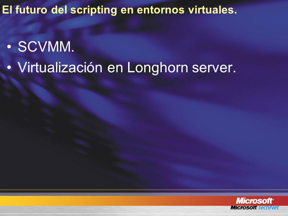 El futuro del scripting en entornos virtuales.