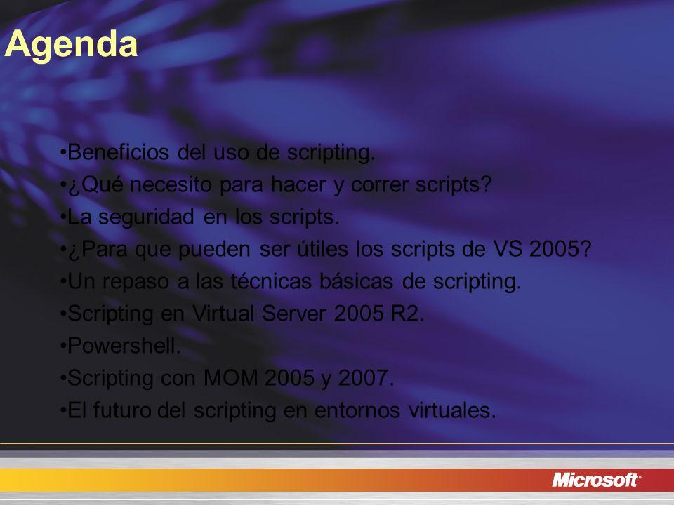 Agenda Beneficios del uso de scripting.