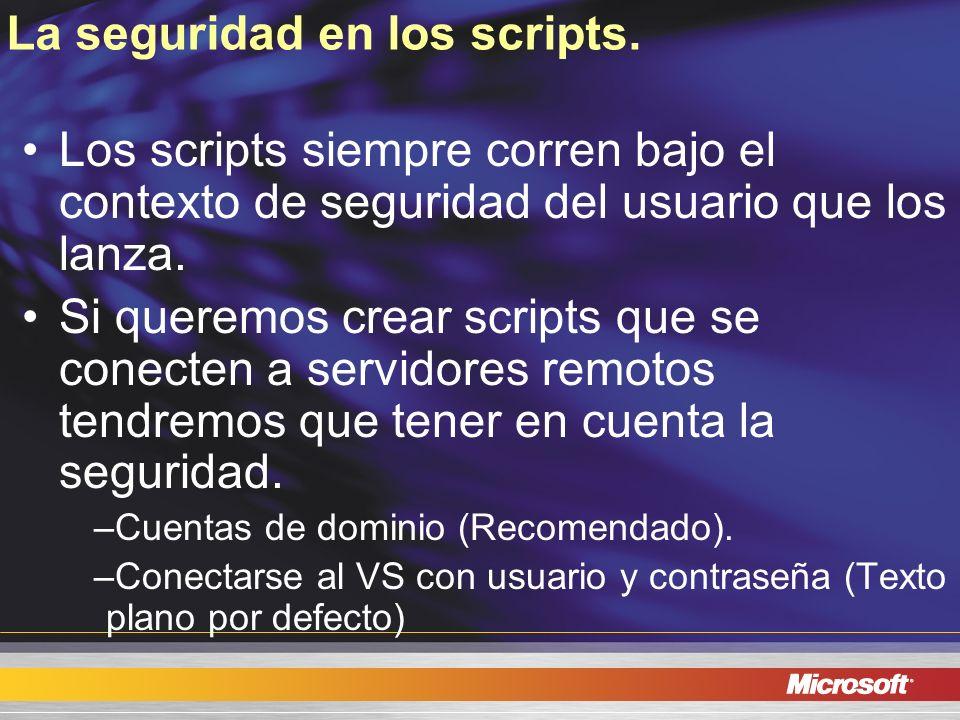 La seguridad en los scripts.