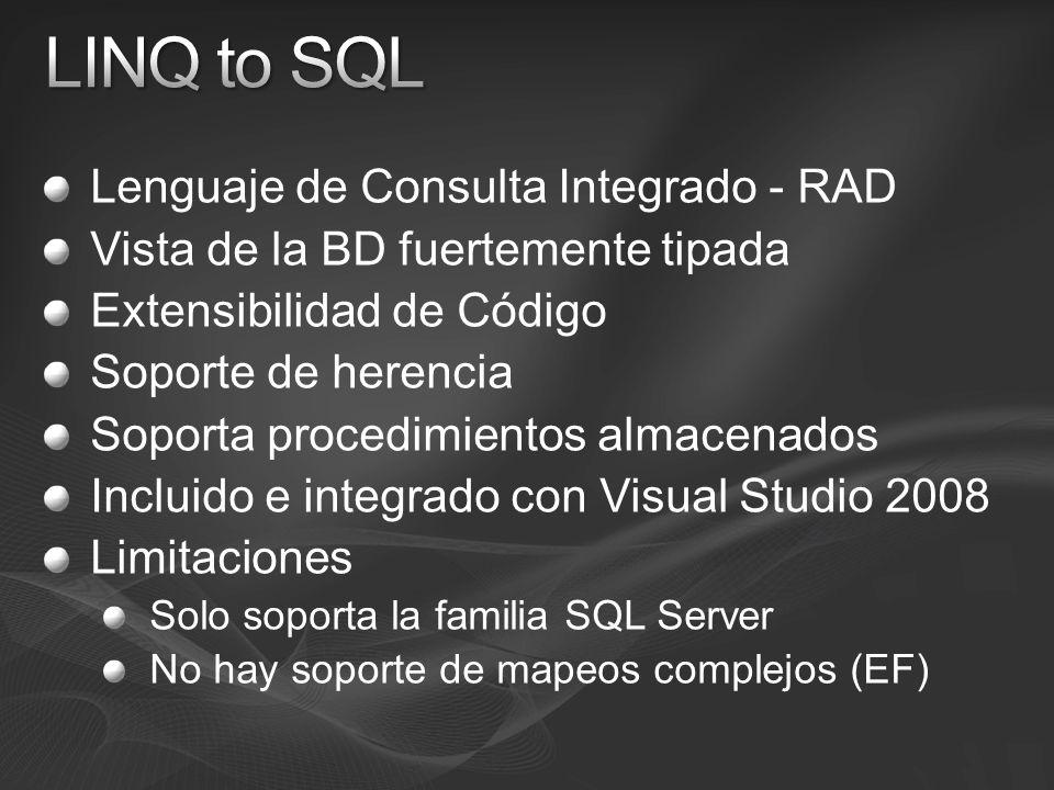 LINQ to SQL Lenguaje de Consulta Integrado - RAD