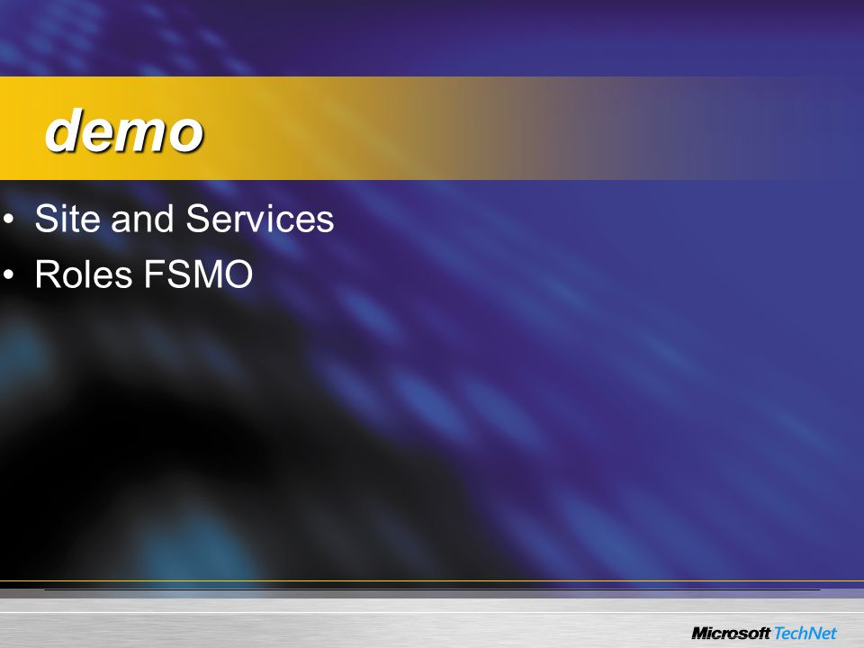 demo Site and Services Roles FSMO
