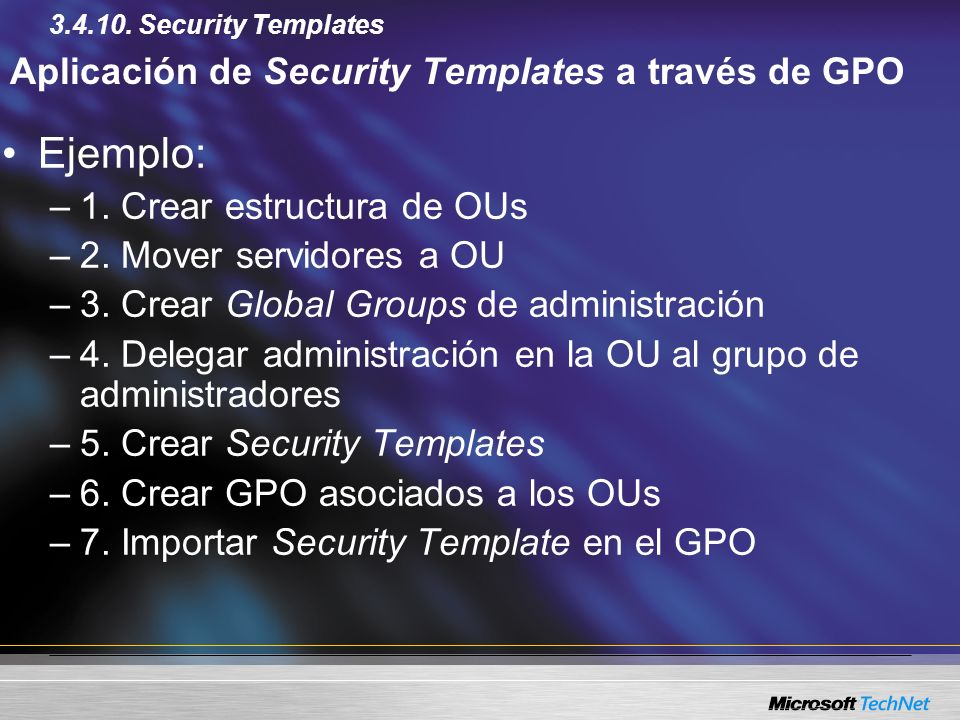 Aplicación de Security Templates a través de GPO