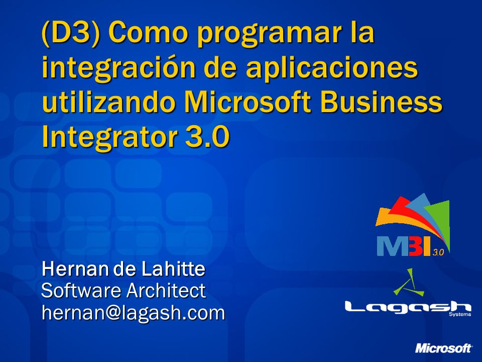 Hernan de Lahitte Software Architect hernan@lagash.com