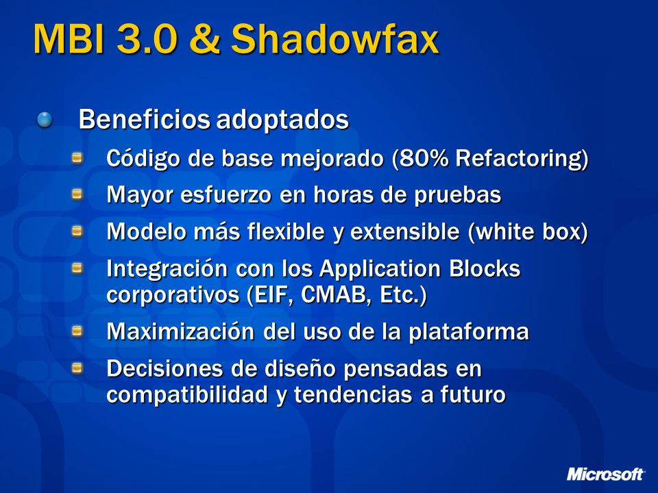 MBI 3.0 & Shadowfax Beneficios adoptados