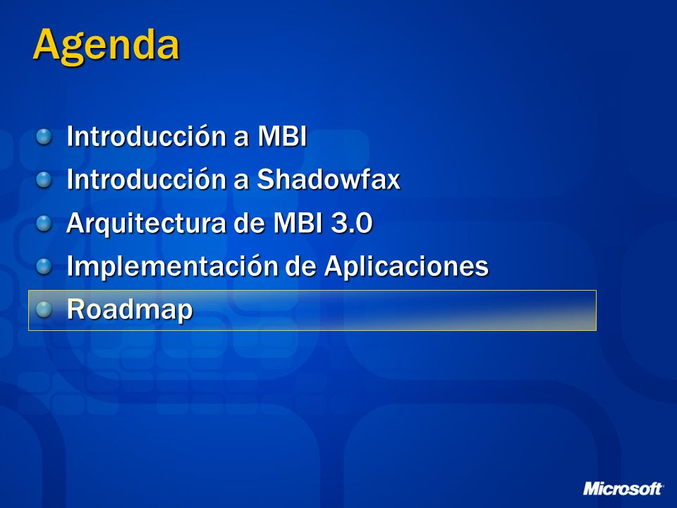 Agenda Introducción a MBI Introducción a Shadowfax
