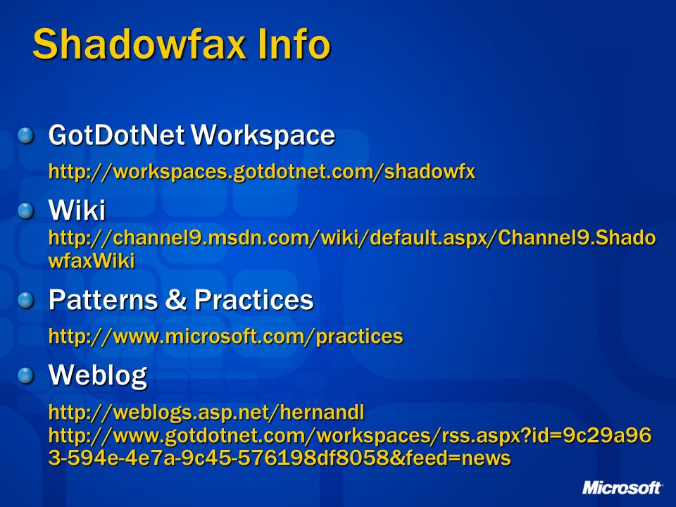 Shadowfax Info GotDotNet Workspace
