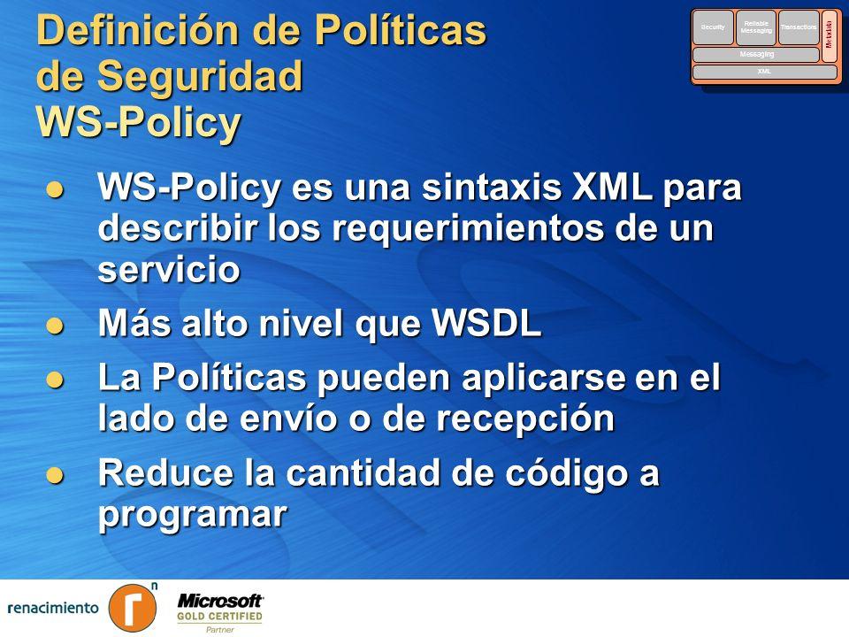 Definición de Políticas de Seguridad WS-Policy