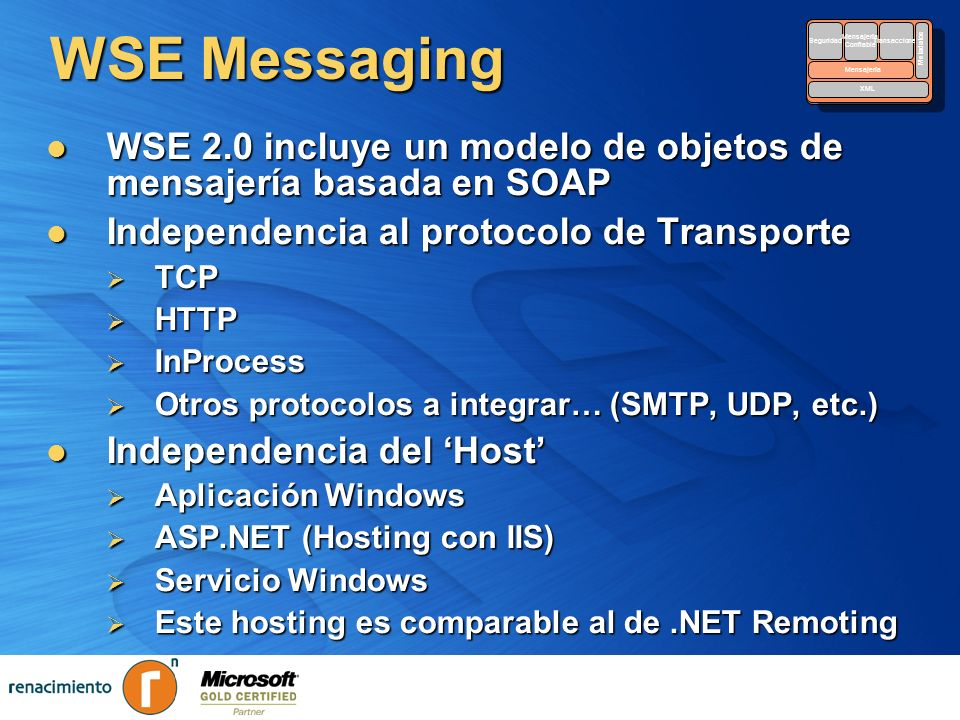 WSE Messaging Security. Reliable. Messaging. Transactions. Metadata. XML. Seguridad. Mensajería.