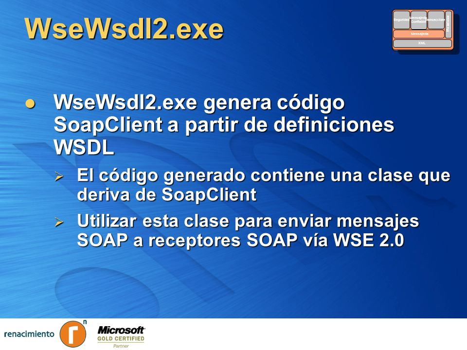 WseWsdl2.exe Security. Reliable. Messaging. Transactions. Metadata. XML. Seguridad. Mensajería.