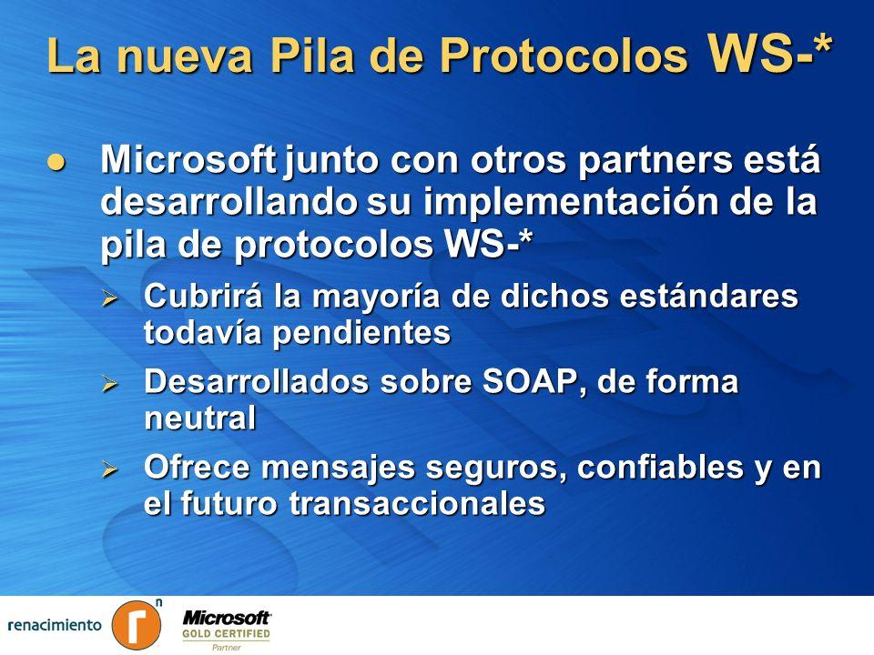 La nueva Pila de Protocolos WS-*