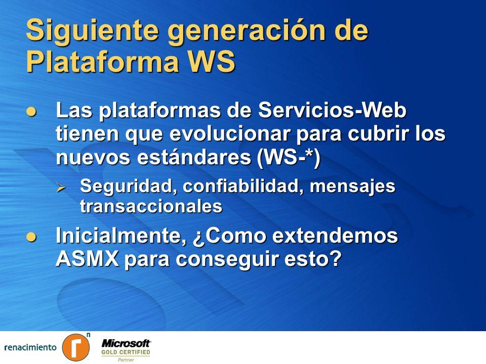 Siguiente generación de Plataforma WS