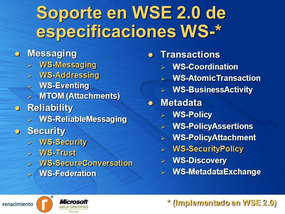 Soporte en WSE 2.0 de especificaciones WS-*