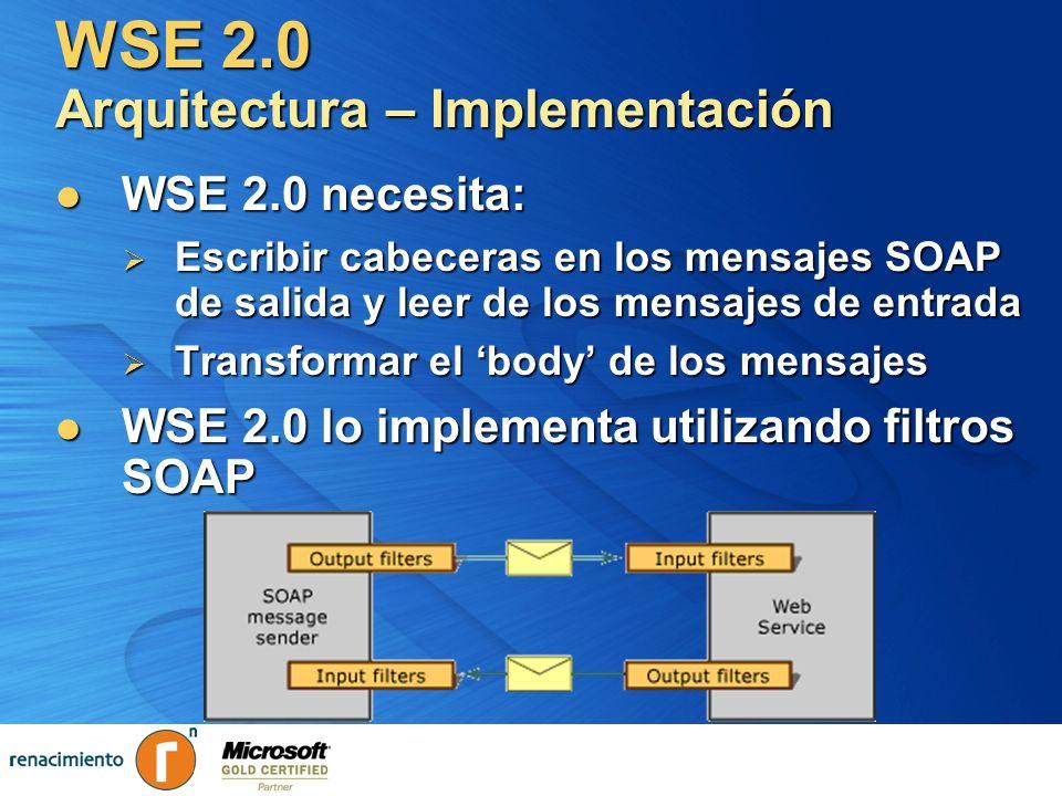 WSE 2.0 Arquitectura – Implementación