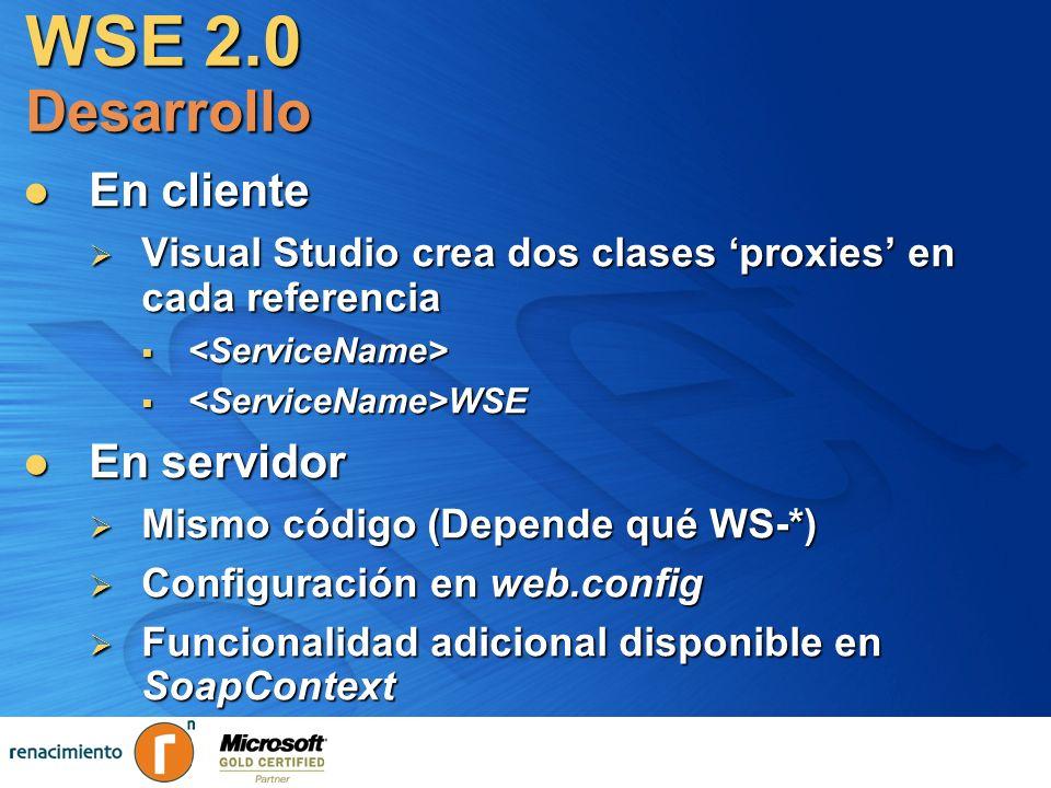 WSE 2.0 Desarrollo En cliente En servidor