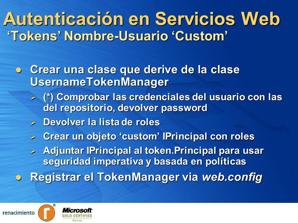 Autenticación en Servicios Web 'Tokens' Nombre-Usuario 'Custom'