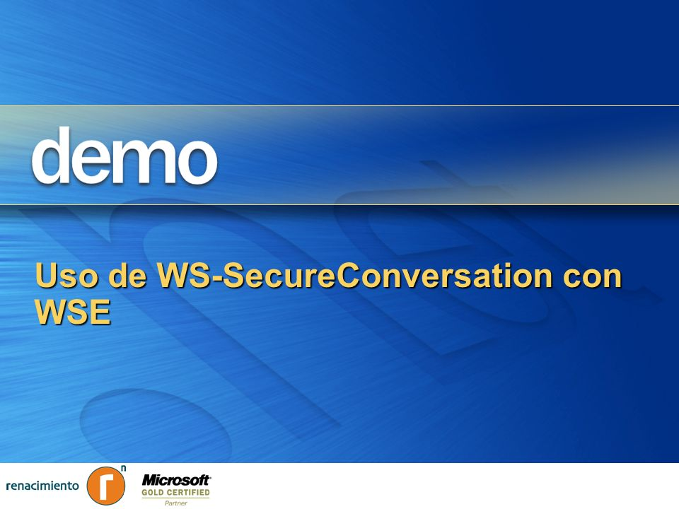 Uso de WS-SecureConversation con WSE