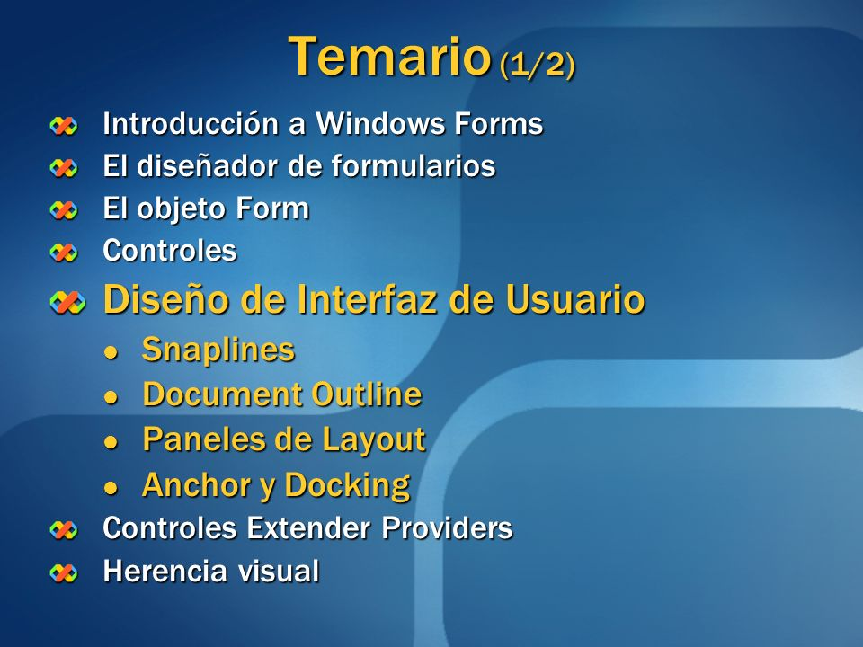 Temario (1/2) Diseño de Interfaz de Usuario Snaplines Document Outline