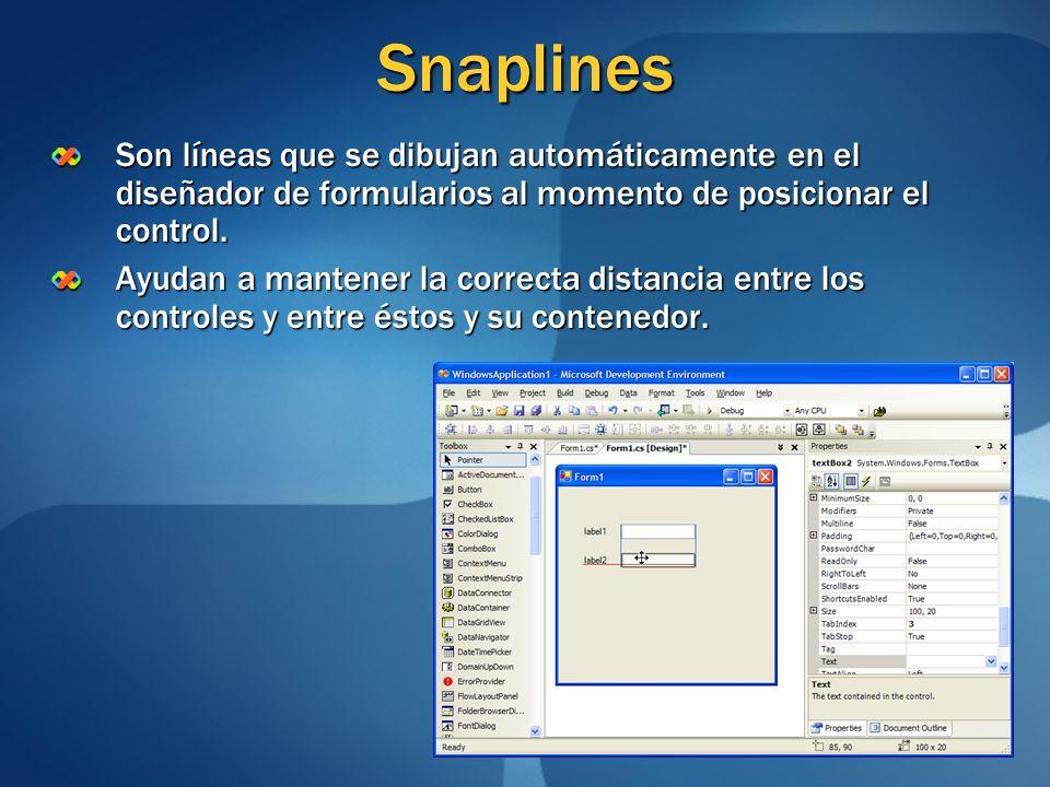 SnaplinesSon líneas que se dibujan automáticamente en el diseñador de formularios al momento de posicionar el control.