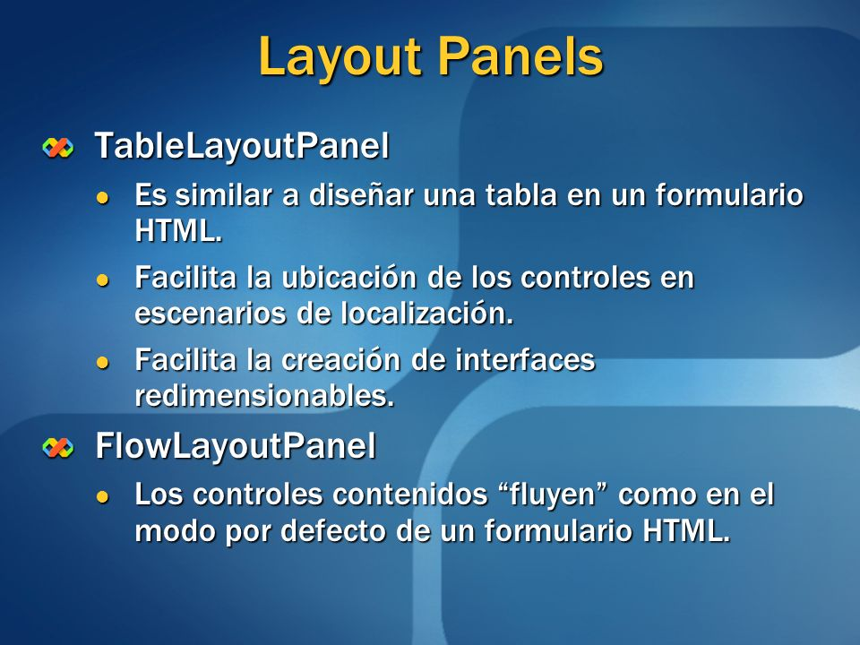 Layout Panels TableLayoutPanel FlowLayoutPanel