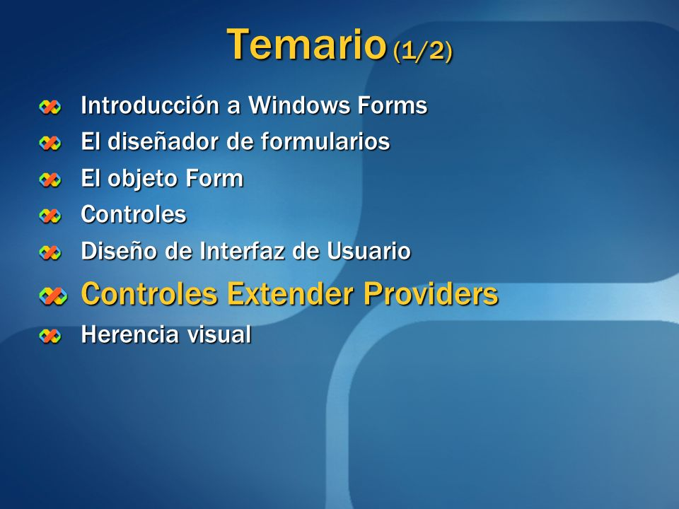 Temario (1/2) Controles Extender Providers